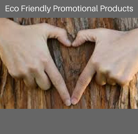 Eco Friendly Promotional Items