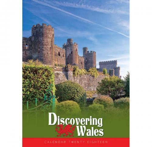 Discovering Wales Wall Calendar 2018